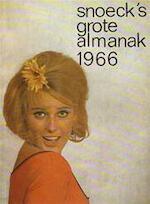 Snoeck's grote almanak 1966 - Willem Elsschot, Johan Daisne, E.A.