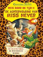 Reis door de Tijd 11 - De achtervolging van Miss Never - Geronimo Stilton