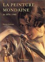 La peinture mondaine de 1870 à 1960 - Patrick Chaleyssin (ISBN 9782909808659)