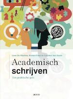 Academisch schrijven - Lieve de Wachter, Kirsten Fivez, Carolien van Soom (ISBN 9789033497919)