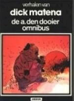De A. den Dooier omnibus - Dick Matena (ISBN 9789032038113)