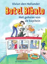 Botel Bibalo Het geheim van de kapitein - Vivian den Hollander