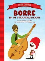 Borre en de straatmuzikant - Jeroen Aalbers (ISBN 9789089220165)