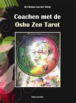Coachen met de Osho Zen Tarot - Donna van der Steeg (ISBN 9789087592387)