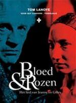 Bloed & rozen - Tom Lanoye (ISBN 5413662901533)