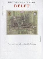Historical atlas of Delft - Stef van der Gaag (ISBN 9789460042522)