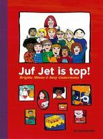 juf jet is top - Brigitte Minne (ISBN 9789462911192)