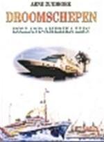 Droomschepen - Arne Zuidhoek (ISBN 9789060130681)