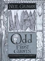 Odd and the Frost Giants - Neil Gaiman (ISBN 9781408870600)