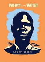 What Is the What - Dave Eggers (ISBN 9781932416640)