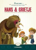 Er was eens... Hans & Grietje - Gebr. Grimm (ISBN 9789462912434)