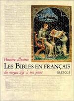 Les Bibles en français - Pierre Bogaert, Christian Cannuyer, Abbaye de Maredsous. Centre Informatique Et Bible (ISBN 9782503500591)