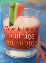 Smoothies en sapjes - Linda Doeser, Günter Beer, Nannie Nieland-weits, Elke Doelman (ISBN 9781407519951)