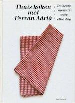 Thuis koken met Ferran Adrià - Ferran Adrià (ISBN 9789000304462)