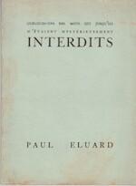 Quelques-uns des mots qui jusqu'ici m'étaient mystérieusement intedits. - Paul Eluard