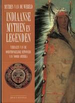 Indiaanse mythen en legenden - Edward W. Huffstetler, Jos Determeijer, Melanie Lasance (ISBN 9789061138143)