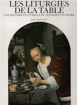 Les Liturgies de la table - Leo Moulin (ISBN 9789061531920)