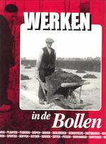 Werken in de Bollen - Herman van Amsterdam