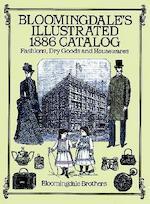 Bloomingdale's Illustrated 1886 Catalog
