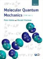 Molecular Quantum Mechanics - Peter W. Atkins (ISBN 9780199541423)