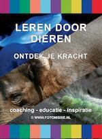 Leren door dieren - Hens van Soest (ISBN 9789082440614)