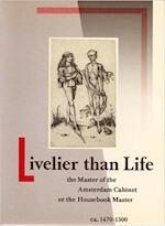 Livelier than life - Filedt Kok (ISBN 9789061790600)