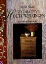 Decoratieve houtafwerkingen - Annie Sloan, Marjan Faddegon-doets (ISBN 9789021326610)