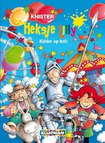 Heksje Lilly. Ridder op hol! - Unknown (ISBN 9789020683684)