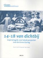 14-18 van dichtbij - Giselle Nath, Maarten van Alstein (ISBN 9789033489747)