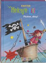Heksje Lilly. Piraten, ahoy !