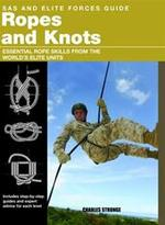 Sas and Elite Forces Guide Ropes and Knots