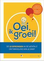 Oei, ik groei! - Hetty Van De Rijt, Frans X. Plooij, Frans Plooij (ISBN 9789021558202)
