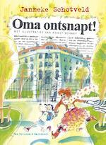 Oma ontsnapt! - Janneke Schotveld (ISBN 9789000311972)