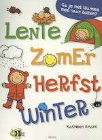 Lente, zomer, herfst, winter - Kathleen Amant (ISBN 9789462341708)