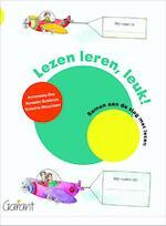 Lezen leren, leuk! - Annemieke Bos, Hanneke Brinkhuis, Victorine Meuwissen (ISBN 9789044129847)