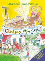 Ouders zijn gek! - Janneke Schotveld (ISBN 9789000331826)