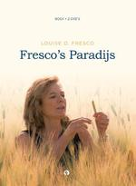 Fresco's paradijs - Louise O. Fresco (ISBN 9789047615965)