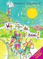 Wij zijn de baas! - Janneke Schotveld (ISBN 9789000342624)