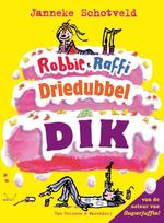 Robbie en Raffie driedubbeldik - Janneke Schotveld (ISBN 9789000321865)