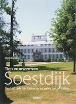 Tien vrouwen van Soestdijk - T. Coppens (ISBN 9789086690336)