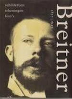 George Hendrik Breitner 1857-1923 - RIETA Bergsma, PAUL Hefting (ISBN 9789068681000)