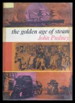 The Golden Age of Steam - John Pudney