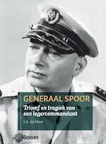 Generaal Spoor - J.A. de Moor (ISBN 9789085067092)
