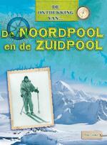 De Noordpool en de Zuidpool - Tim Cooke (ISBN 9789461759511)