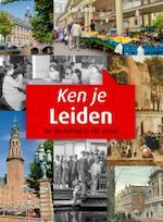 Ken je Leiden ? - Cor Smit (ISBN 9789462581005)