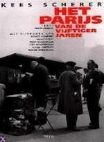 Het Parijs van de vijftiger jaren - Kees Scherer, Remco Campert, Hugo Claus (ISBN 9789051217636)