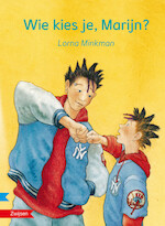 WIE KIES JE,MARIJN? - Lorna Minkman (ISBN 9789048726196)