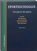 Sportsociologie - Paul de Knop, Amp, Jeroen Scheerder, Amp, Bart Vanreusel (ISBN 9789035228542)