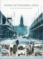 Unieke Rotterdamse jaren - H.A. Voet (ISBN 9789073647268)