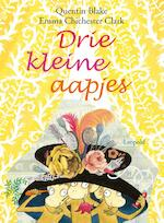 Drie kleine aapjes - Quentin Blake (ISBN 9789025872090)